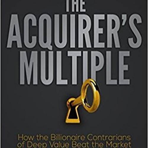 Acquirer's Multiple - Tobias Carlisle