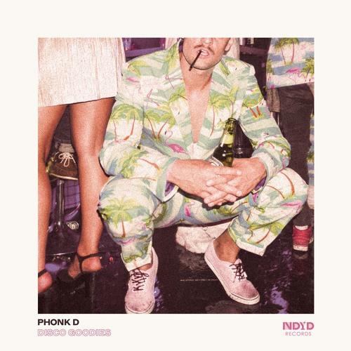 NDYD024: Phonk D - Disco Goodies