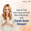 50 - How to Find Your Voice and Sell More Effectively with Sarah Anne Stewart