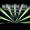 Kh33n feat. David Edward - Watching You(fiddle remix).mp3