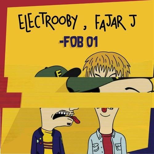 Electrooby x Fajar J - FOB 01