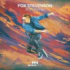 Fox Stevenson - Bulgogi
