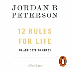 12 Rules for Life written and read by Jordan B. Peterson (Audiobook Extract)