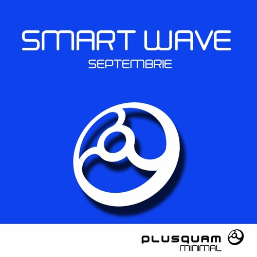 Smart Wave - Septembrie(Original Mix)