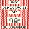 How Democracies Die by Steven Levitsky and Daniel Ziblatt (Audiobook Extract) Read by Fred Sanders
