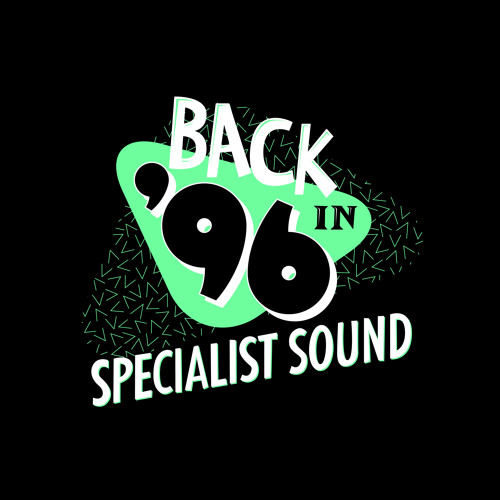 Specialist Sound - Back In 96