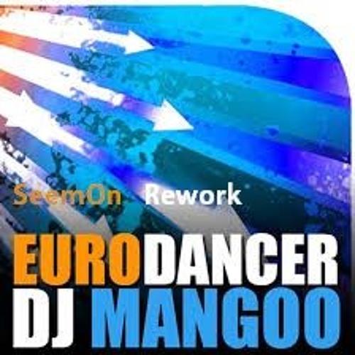 Dj Mangoo - Eurodancer (SeemOn 2018 Remix)