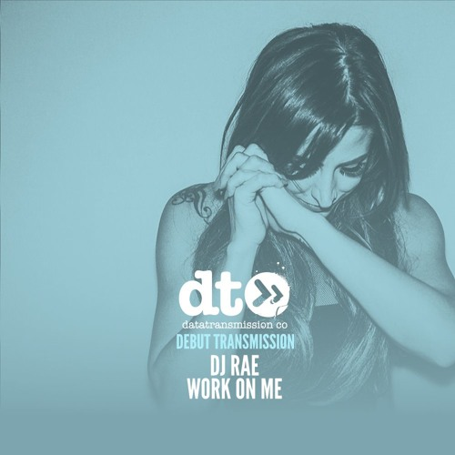 DJ Rae - Work On Me
