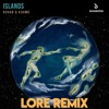 R3HAB & KSHMR - Islands (LORE Remix)