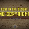 LOST IN THE DESERT ★ No Copyright Music III FREE BEAT