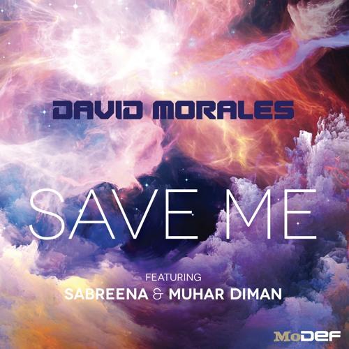 MODEF003: David Morales - Save Me (Sunrise Mix) feat. Sabreena & Muhar Diman