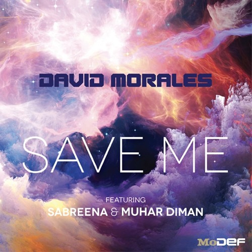 MODEF003: David Morales - Save Me (Sunrise Instrumental Mix)feat. Sabreena & Muhar Diman