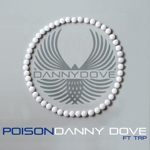 Danny Dove - Poison (feat. Tony Roberts) (Club Mix) MSTR