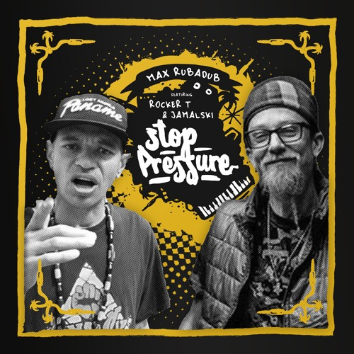 Max RubaDub feat. Rocker T & Jamalski - Stop Pressure - Style & Passion