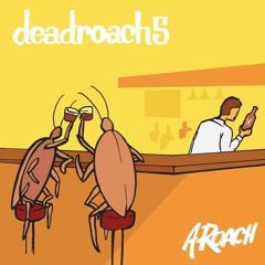deadroach5 (Original Mix)