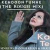 KEH DOON TUMHE BADSHAHO REMIX DON'T BE SHY | KANGNA TERA NI MIX | ROUGE & DR. ZEUS | SHALU
