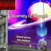 Diversity of Thought - David Keith Oklahoma (feat. Young Costa)