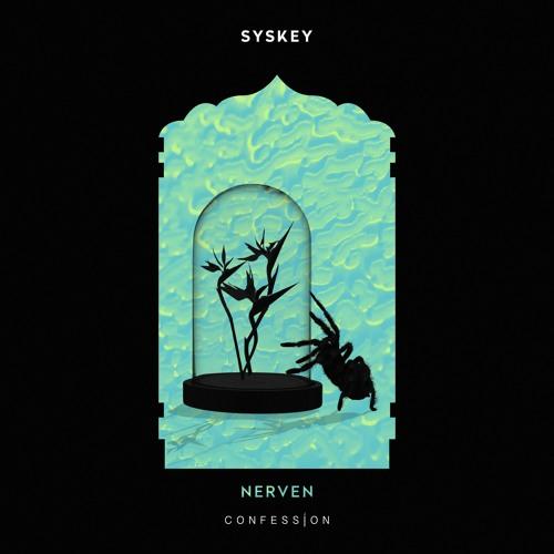 Syskey - Nerven