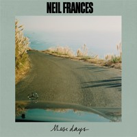 Neil Frances - These Days