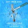 Indestructible (feat. MAX) [Proppa Remix]
