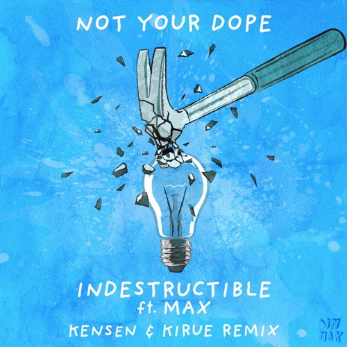 Indestructible (feat. MAX) [KENSEN & KIRUE Remix]