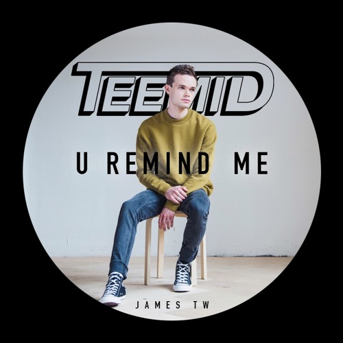 Usher - U Remind Me (TEEMID & James TW Cover)