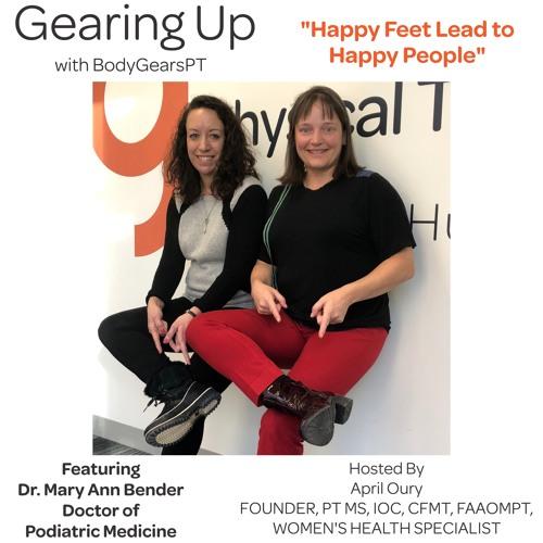 Happy Feet Lead to Happy People