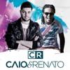 Amor Da Sua Cama - Caio E Renato (Felipe Araújo) Portada del disco