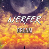 NERFER - Dream (Extented Mix)