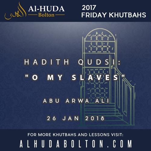 Hadeeth Qudsi-O My Slaves