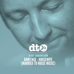 Armitage - Housewife (Married To House Music)