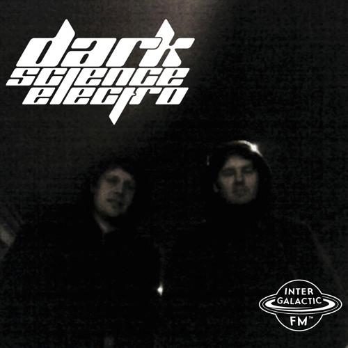 Dark Science Electro presents: Eoism guest mix