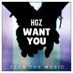 HGZ - Want You