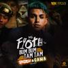 Bum Bum Tam Tam (Rossell & Gama TechEdit)