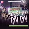 Scooby Doo Pa Pa (Frank Krux Original Extended Edit)