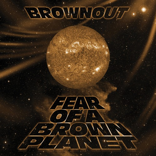 Brownout - Fight The Power