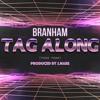 Tag Along (Yea Yea) [Prod. J.Nabs]