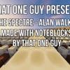 The Spectre - Alan Walker Made with note blocks: Minecraft (Lyrics)