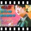 MOVIE | 2017 K-POP MEGA MASHUP (OFFICIAL INSTRUMENTAL) - TotalPokeDramaFan