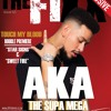 AKA on The Fixx Sweet Fire Exclusive