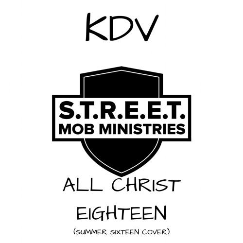 All Christ Eighteen (Summer Sixteen Freestyle)