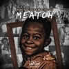 """Meatch - """"Laughin To The Bank"""" ft. Tae Supreme (Prod. by Kellan)"""