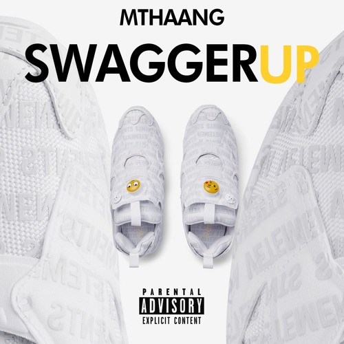 Mthaang - Swagger Up!