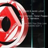 Zedd & Jacob Luttrell vs. Nicky Romero, Florian Picasso & Teamworx - Done With Your Only Love