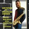 Download Lagu OHENHEN DE MEIYE MWEN Mp3,Lirik Lagu OHENHEN DE MEIYE MWEN