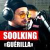 Soolking - Guérilla #PlanèteRap