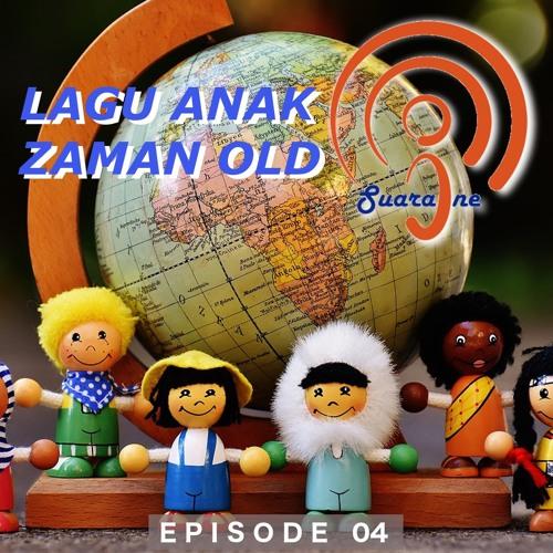 Episode 04 - CLBK dengan Anchor dan Lagu Anak Zaman Old