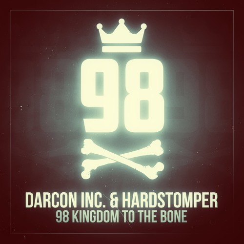 Darcon Inc. & Hardstomper - 98 Kingdom To The Bone (DJ Tool)