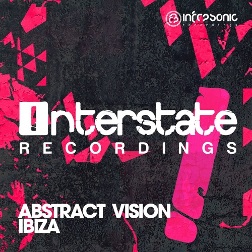 Abstract Vision Drops Brand New Single 'Ibiza'