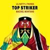 Lil Natty & Thunda X Machel Montano - Top Striker Remix